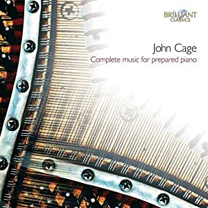 Cage: Complete Music for Prepared Piano