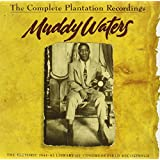 The Complete Plantation Recordings (The Historic 1941-1942 Library Of Congress Field Recordings)