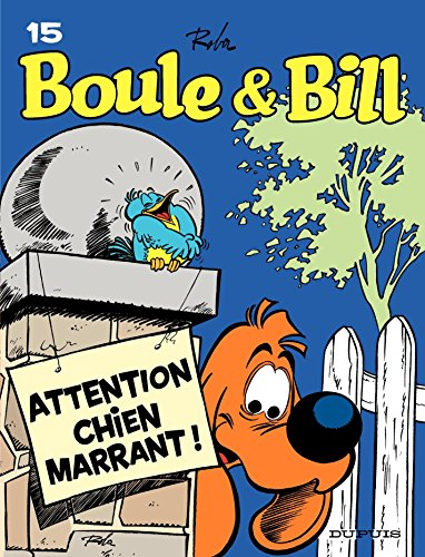 Boule et Bill - Tome 15 - Attention, chien marrant ! par Roba