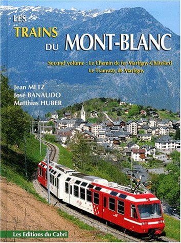 Trains du Mont-Blanc, tome 2
