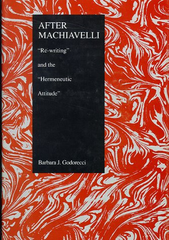 After Machiavelli: