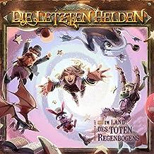 Im Land des toten Regenbogens (Die Letzten Helden 12)