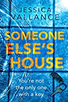 Someone Else's House: You're not the only one with the key... (English Edition)