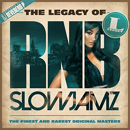 The Legacy of Rn'B Slow Jamz [...