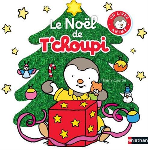 Le noël de T'choupi / Thierry Courtin  