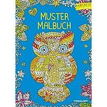 Mustermalbuch Tiere: Kreativer Ausmalspaß ab 8 Jahren (Malbücher und -blöcke)