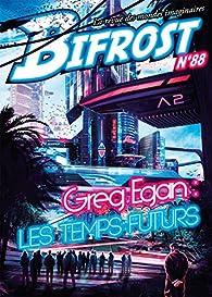 Bifrost n° 88: Spécial Greg Egan par Greg Egan