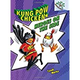 Kung Pow Chicken #4: Heroes on the Side (Library Edition) (A Branches Book)