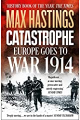 Catastrophe: Europe Goes to War 1914 Paperback