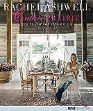 Couture Prairie: Der Traum von einem B&B by Rachel Ashwell (2014-02-28)