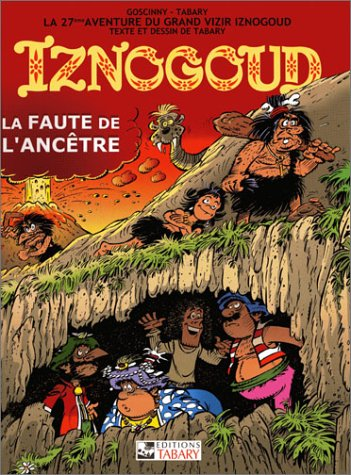 Iznogoud, tome 27 : Faute de l'ancêtre par Jean Tabary