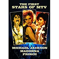 The First Stars of MTV - Madonna, Prince & Michael Jackson