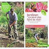 Jardiner, ça peut pas faire de mal ! Bons outils, bons gestes, bonnes postures