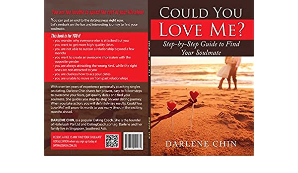 Could You Love Me: Step-by-Step Guide to Find Your Soulmate