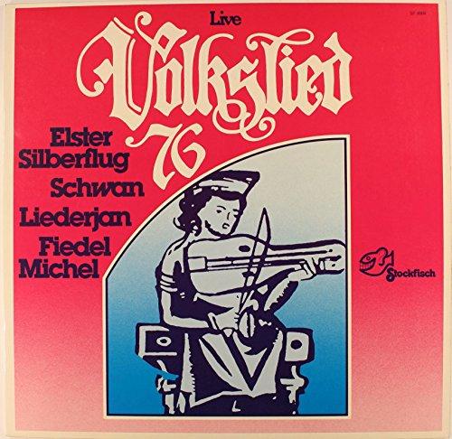 """VOLKSLIED 76 Live / Elster Silberflug / Schwan / Liederjan / Fiedel Michel / 1976 / Bildhülle mit 2seitiger ORIGINAL TEXTBEILAGE / Stockfisch # SF 8004 / Deutsche Pressung / 12"""" Vinyl Langspiel Schallplatte /"""