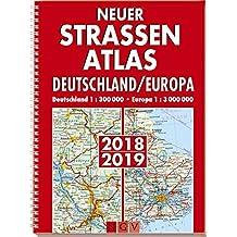 Neuer Straßenatlas Deutschland/Europa: Deutschland 1 : 300 000 . Europa 1 : 3 000 000