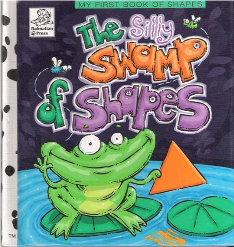 The Silly Swamp of Shapes