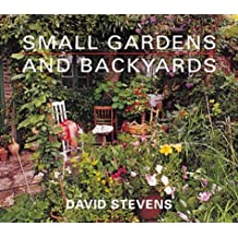 Small Gardens and Backyards