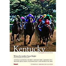 Compass American Guides: Kentucky, 2nd Edition (Full-color Travel Guide, Band 2)