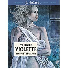 Tendre Violette, L'Intégrale - tome 2 - Tendre Violette tome 2 (Intégrale N/B)