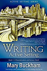 Writing Active Setting Book 1: Characterization and Sensory Detail (English Edition)