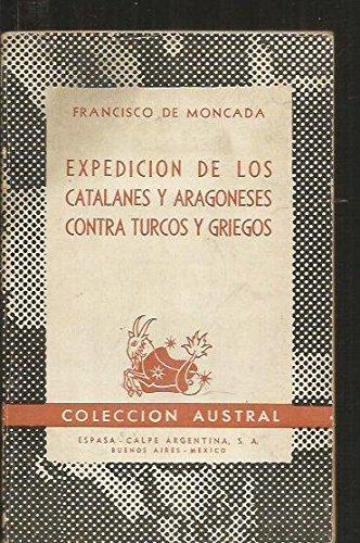 Expedicin de los catalanes y aragoneses contra turcos y griegos