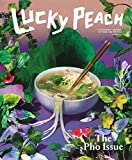Lucky Peach 19 Summer 2016: The Pho Issue