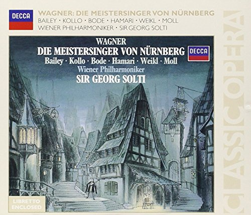 Wagner : Les Maîtres Chanteurs de Nuremberg (Die Meistersinger von Nürnberg)