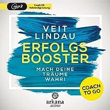 Coach to go Erfolgsbooster: Mach deine Träume wahr!