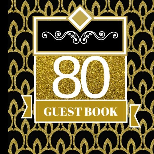 80 Guest Book 80th Birthday Celebration And Keepsake Memory Signing Message Party Invitations80th Decorations