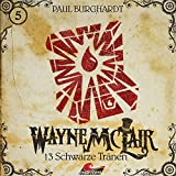 Wayne McLair: Folge 05: 13 schwarze Tränen