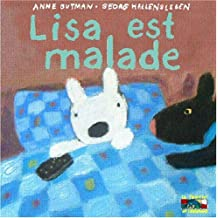 Lisa Est Malade - 17 (Gaspard Et Lisa) by Anne Gutman (2004-08-01)