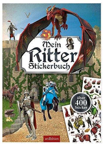 Mein Ritter-Stickerbuch: mit über 400 Stickern (Mein Stickerbuch)