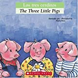 Bilingual Tales: Los tres cerditos / The Three Little Pigs