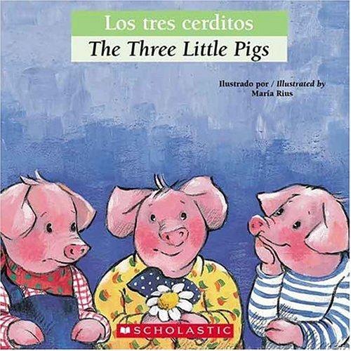 Los Tres Cerditos (Bilingual Tales) por Luz Orihuela