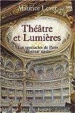 Théâtre et Lumières : Les Spectacles de Paris au XVIIIe siècle