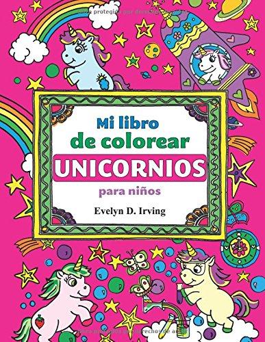 Pdf Gratis Mi Libro De Colorear Unicornios Para Niños Mágicos