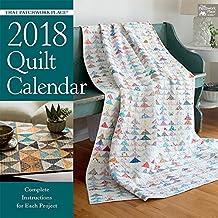 That Patchwork Place 2018 Quilt Calendar