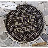 Paris à vos pieds