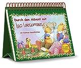 Durch den Advent mit Leo Lausemaus: 24 Vorlese-Geschichten