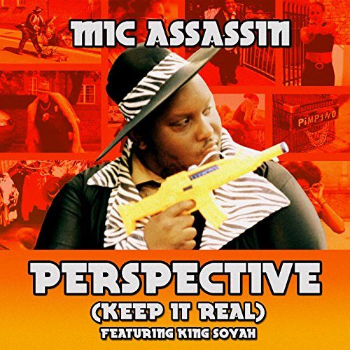 Perspective (Keep It Real) [feat. King Soyah] [Explicit]