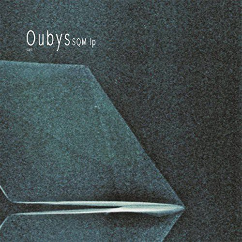 oubys-sqm-lp-part-i-testtoon-records-tttb041