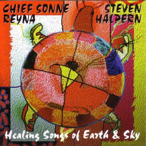 Healing Songs of Earth & Sky - Chief Fusion