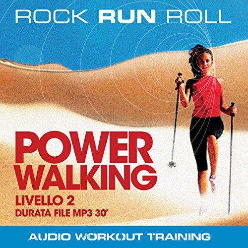 Power Walking Livello 2  Audiolibri