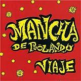 Songtexte von La Mancha de Rolando - Viaje