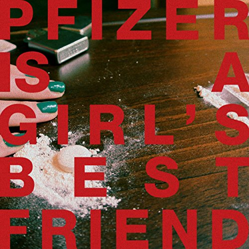 pfizer-is-a-girls-bestfriend