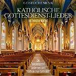 Katholische Gottesdiens t- Lieder