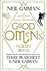 The Quite Nice and Fairly Accurate Good Omens Script Book Paperback