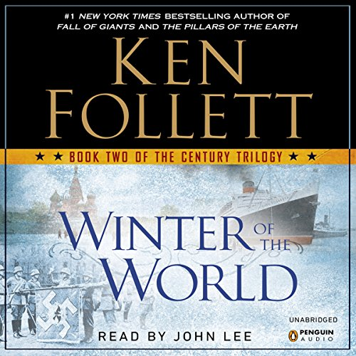 Winter of the World: The Century Trilogy, Book 2