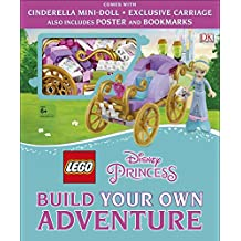 LEGO Disney Princess Build Your Own Adventure: With mini-doll and exclusive model (Lego Build Your Own Adventure)